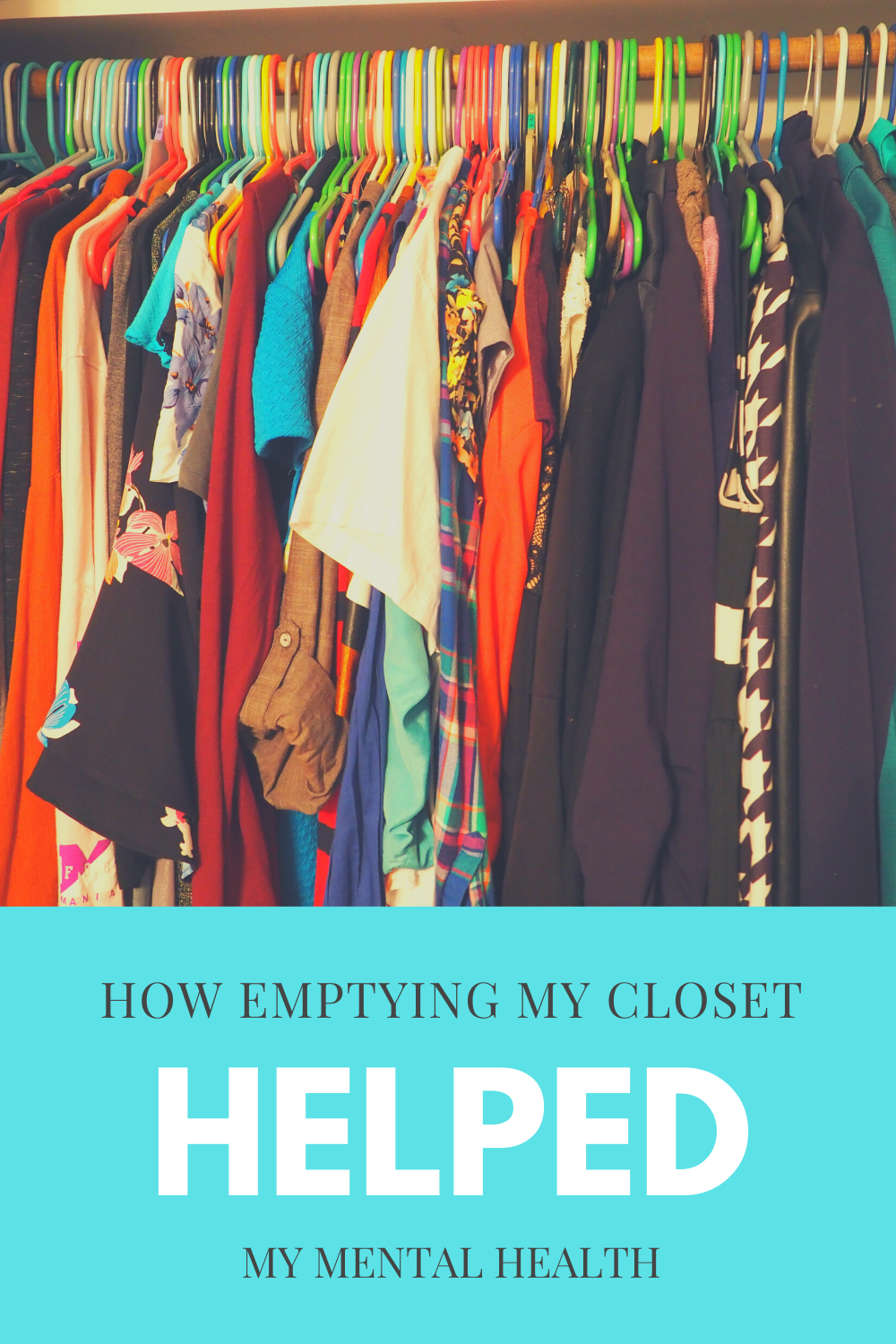 How Emptying My Closet Helped My Mental Health