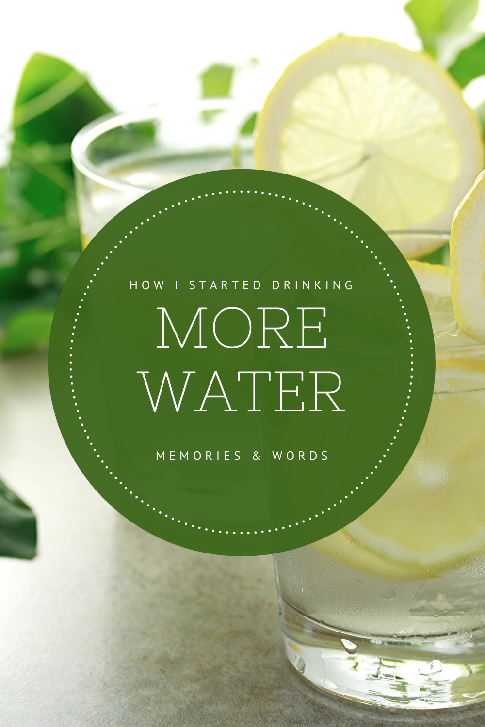 How I Started Drinking More Water